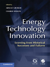 Energy Technology Innovation (eBook): Learning from Historical Successes and Failures